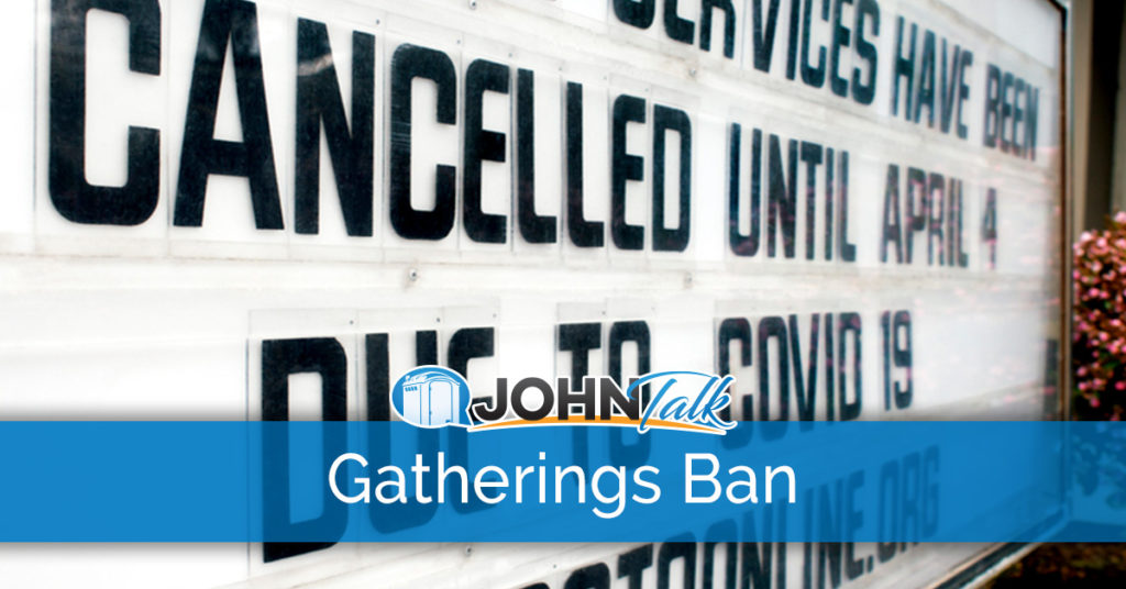 What Does the Banning of Large Gatherings Mean for Portable Sanitation?