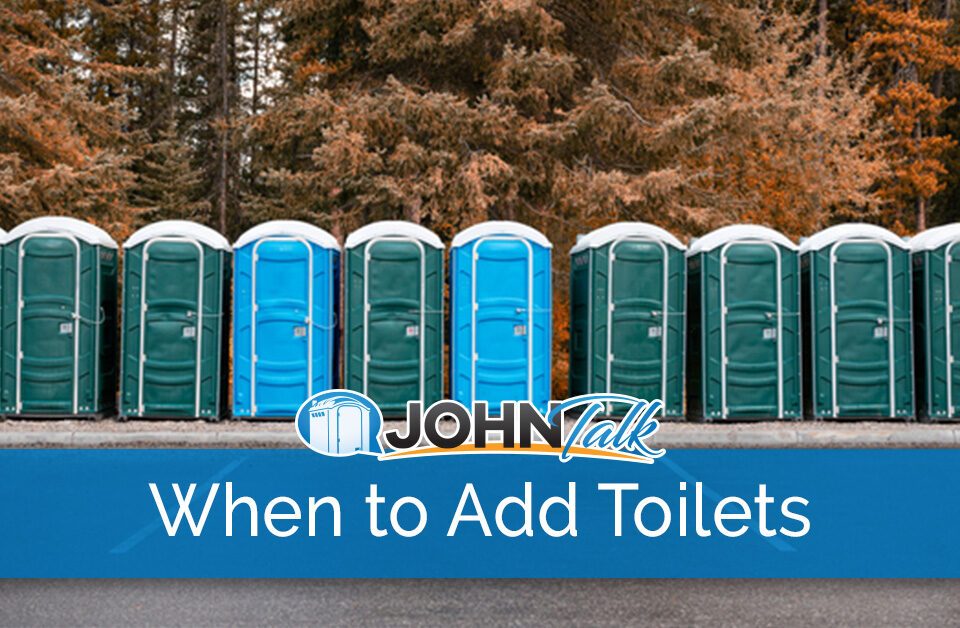 How to Know When to Add More Toilets to Your Inventory