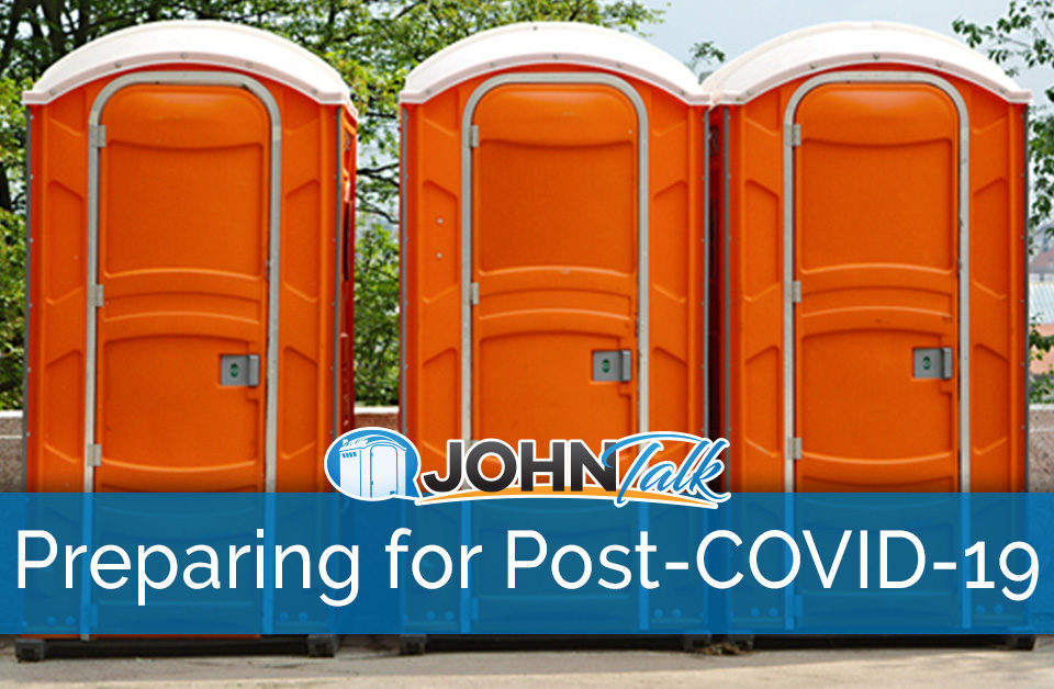 Preparing Your Portable Toilet Business for the Post-COVID-19 Landscape