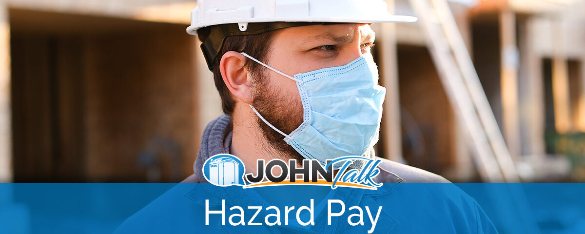Should You Offer Hazard Pay